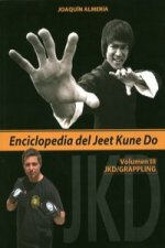 Enciclopedia del Jeet Kune Do III : JKD-Grappling