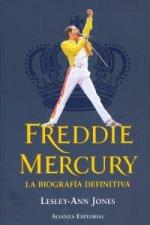Freddie Mercury : la biografía definitiva