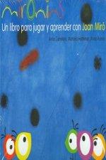 Los cuentos de la cometa. Mironins, un libro para jugar y aprender con Joan Miró.