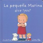 La Pequea Marina Dice No!- Little Marina Says No
