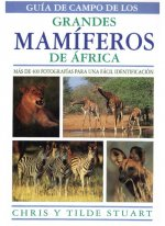 Guía de campo de los grandes mamíferos de África