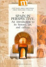 Spain in perspective : an introduction to its history, art, and culture