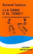La dama o el tigre y otros pasatiempos lógicos