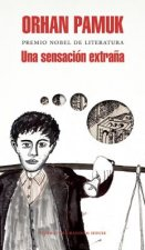 Una Sensacion Extrana (Spanish Edition) / A Strangeness in My Mind