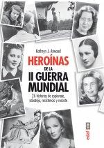 Heroinas de la II Guerra Mundial