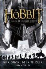 El Hobbit: La Batalla de los Cinco Ejércitos. Guía oficial de la película
