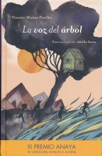 La Voz del Rbol- The Tree's Voice