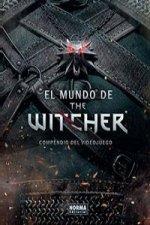 El mundo de Witcher: compendio del videojuego