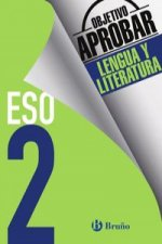 Objetivo aprobar Lengua y Literatura 2 ESO