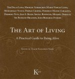 The Art of Living: A Practical Guide to Being Alive
