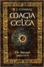 Magia celta : un manual práctico