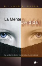 La Mente Dividida = The Divided Mind