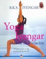 Yoga Iyengar : manual de iniciación