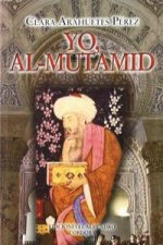 Yo, Al Mutamid