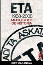 ETA, 1958-2008 : medio siglo de historia
