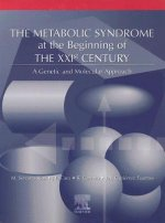 The Metabolic Syndrome at the Beginning of the XXIst Century: A Genetic and Molecular Approach