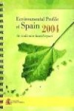Environmental profile of Spain, 2004 : an indicators based report