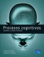 Procesos cognitivos : modelos y bases neurales