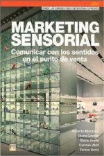 MARKETING SENSORIAL COMUNICAR CON LOS SENTIDOS EN EL PUNTO