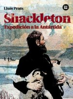 Shackleton: Expedicion a la Antartida