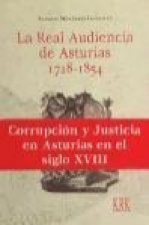 La Real Audiencia de Asturias, 1718-1854