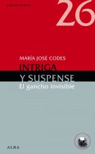 Intriga y suspense : el gancho invisible