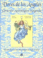Voces de los Angeles: Oraculo Astrologico Sagrado