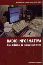 Radio informativa : guía didáctica de iniciación al medio