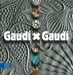 Gaudí x Gaudí