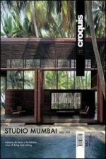 Studio Mumbai 2003-2011 : maneras de hacer y de fabricar = ways of doing and making