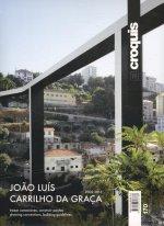 J. L. Carrilho da Graça, 2002-2013 : trazar conexiones, construir pautas = drawing connections, building guidelines