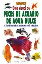 Guía visual de peces de acuario de agua dulce : el descubrimiento de un apasionante mundo subacuático