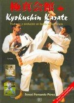 Kyokushin karate : tradición y evolución en busca de la eficacia