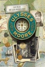 Ulysses Moore 16. La isla de los rebeldes