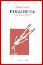 Dream police : poemas escogidos 1969-2000