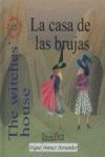 La casa de las brujas = The witches' house
