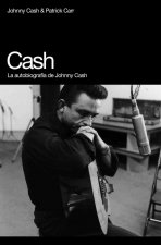 Cash : la autobiografía de Johnny Cash
