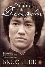 Palabras del dragón : entrevistas : antología, 1958-1973