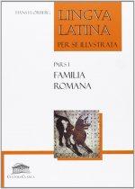 Lingua latina per se illustrata : familia romana