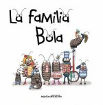 La Familia Bola = Ball Family