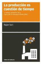 La producción es cuestión de tiempo: la ventaja competitiva de la Fabricación de Respuesta Rápida (QRM)