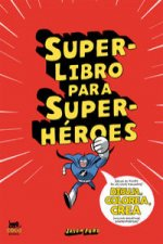 Superlibro para Superhéroes : Dibuja, colorea, crea