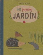 Mi Pequeo Jardn- My Little Garden