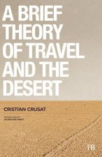 Brief Theory of Travel and the Desert