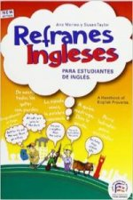Refranes ingleses para estudiantes de inglés = English proverbs for students of English