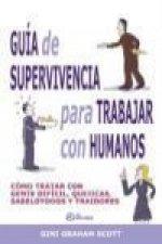 Guía de supervivencia para trabajar con humanos