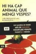 Hi ha cap animal de mengi vespes?