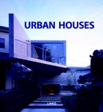 Urban Houses: Houses Now