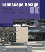 Landscape Design UK: Featuring Plaza & Square, Institutional, Corporate, Recreational, Residential ...Projects