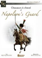 Chasseurs a Cheval of Napoleon's Guard